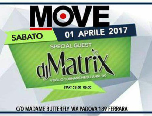 MOVE w/Dj Matrix @Madam 01/04
