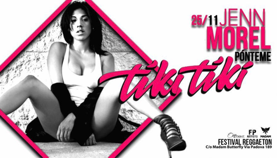 25/11 TIKI TIKI Festival Reggaeton @ MADAME BUTTERFLY